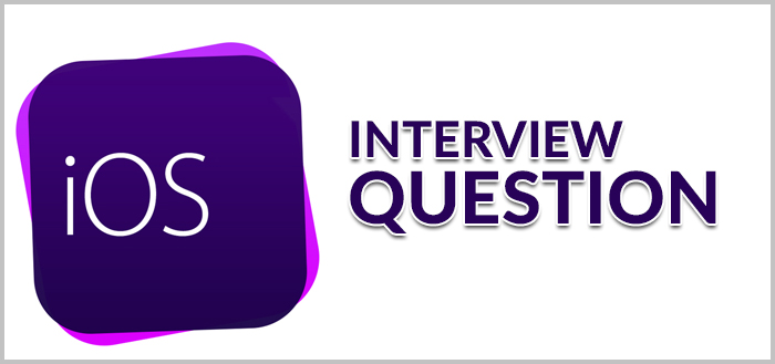 Top iOS and Objective-C interview questions - Adnan Aftab